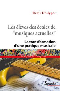 Livre numérique Les élèves des écoles de «musiques actuelles»