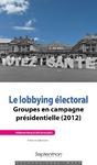 Livre numérique Le lobbying électoral