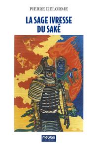 La sage ivresse du saké