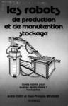 Livre numérique Les robots de production et de manutention stockage. Quels robots pour quelles applications ? Rentabilité