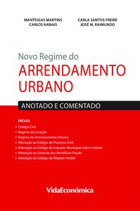 Novo Regime do Arrendamento Urbano, Anotado e Comentado