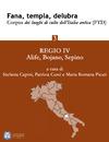 Livre numérique Fana, templa, delubra. Corpus dei luoghi di culto dell'Italia antica (FTD) - 3