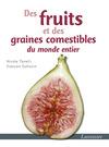 Livre numérique Des fruits et des graines comestibles du monde entier