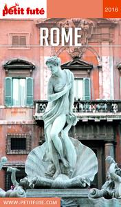 Rome 2016 Petit Futé (avec cartes, photos + avis des lecteurs)