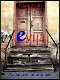 Evija, Nepareizs minirom?ns