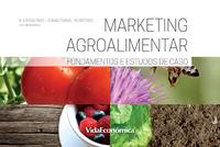 Marketing Agroalimentar, Fundamentos e Estudos de Caso