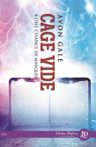 Cage vide, Une chance de marquer #4