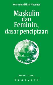 Maskulin dan Feminin, dasar penciptaan