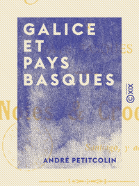 Galice et Pays basques - Notes et croquis
