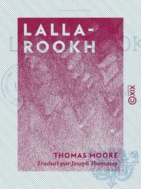 Lalla-Rookh - Poème