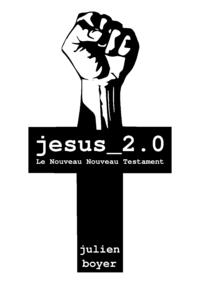 jesus_2.0 - Le Nouveau Nouveau Testament
