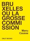 Livre numérique Bruxelles ou la grosse commission