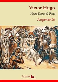 Notre-Dame de Paris (annoté et augmenté), Version intégrale 2019