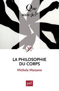 La philosophie du corps, « Que sais-je ? » n° 3777