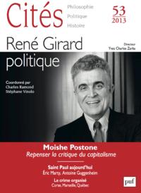 Cités 2013 n° 53, René Girard politique