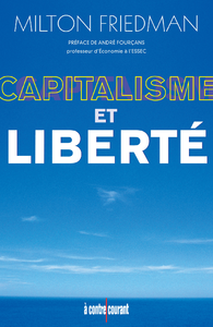 Capitalisme et Libert?