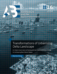 Transformations of Urbanising Delta Landscape, An Historic Examination of Dealing with the Impacts of Climate Change for the Kaoping River Delta in