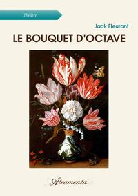 Le Bouquet d'Octave