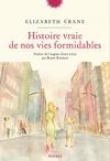 Livre numérique Histoire vraie de nos vies formidables