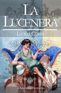 La Lucenera, NOUVELLE