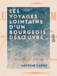 Les Voyages lointains d'un bourgeois désoeuvré, AU DELÀ DES MONTS, DE PARIS À VENISE, DE VENISE À NAPLES, DE NAPLES À PARIS