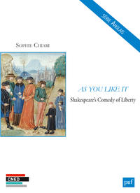 As You Like It, Shakespeare's Comedy of Liberty