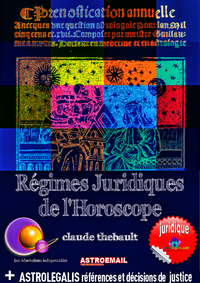 REGIMES JURIDIQUES DE L'HOROSCOPE Astroemail 137, Jurisprudence de l'Horoscope