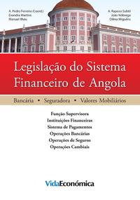 Legisla??o do Sistema Financeiro de Angola