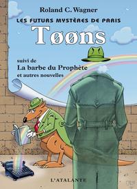 Toons, Les Futurs mystères de Paris, T6