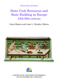 Livre numérique State Cash Resources and State Building in Europe 13th-18th century