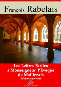 Les lettres ?crites a monseigneur l'ev?que de Maillezais   Edition int?grale et augment?e