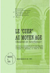 Le «cuer» au Moyen Âge, Réalité et Senefiance