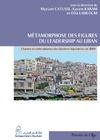 Livre numérique Métamorphose des figures du leadership au Liban