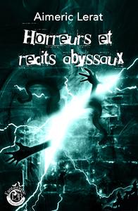 Horreurs et récits abyssaux