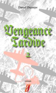 Vengeance tardive (part 2)