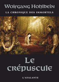 Le Crépuscule, La Chronique des immortels, T4
