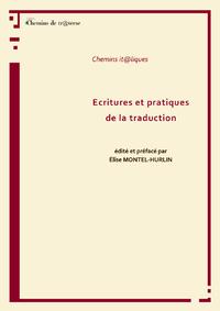 Écritures et pratiques de la traduction, ACTES DU CAMPUS D'ÉTÉ