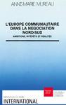 Livre numérique L'Europe communautaire dans la négociation Nord-Sud