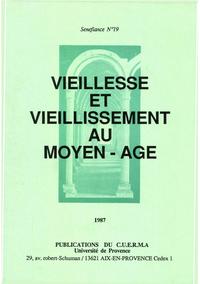 Vieillesse et vieillissement au Moyen Âge