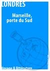 Livre numérique Marseille, au porte du Sud