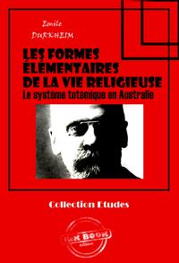 Les formes élémentaires de la vie religieuse