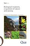 Livre numérique Biological Invasions, a Question of Nature and Society