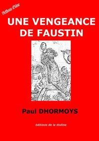 Une Vengeance de Faustin