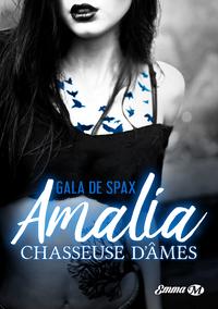 Livre numérique Amalia, chasseuse d'âmes