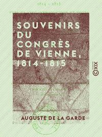 Souvenirs du Congr?s de Vienne, 1814-1815