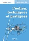 Livre numérique Le guide de l'éolien, techniques et pratiques