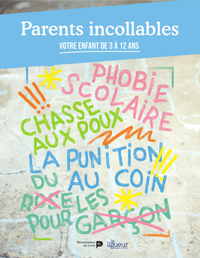 Parents incollables. Volume 2, Votre enfant de 3 à 12 ans