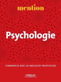 Mention Psychologie, COMMENCEZ AVEC LES MEILLEURS PROFESSEURS