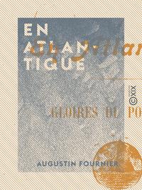 En Atlantique - Gloires du Portugal