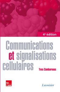 Livre numérique Communications et signalisations cellulaires